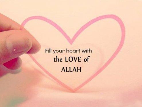 love for Allah fill yr heart.jpg
